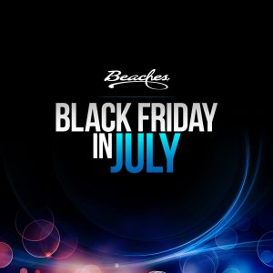 beaches resorts black friday in july